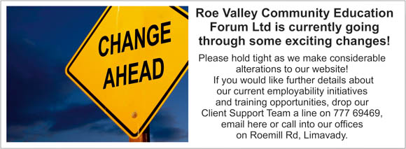 Changes to Roe Valley Education Forum